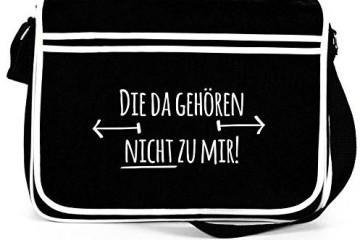 """Shirtstreet24 Messangerbag """"Die da gehören nicht zu mir"""" in schwarz"""